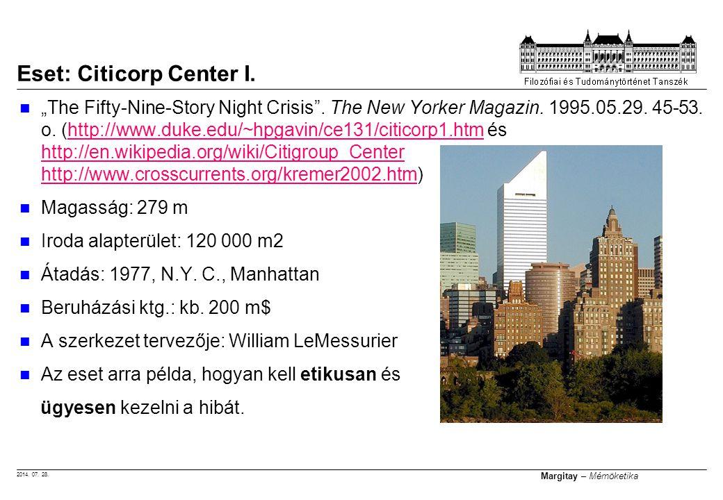 "2014. 07. 28. Margitay – Mérnöketika ""The Fifty-Nine-Story Night Crisis"". The New Yorker Magazin. 1995.05.29. 45-53. o. (http://www.duke.edu/~hpgavin/"