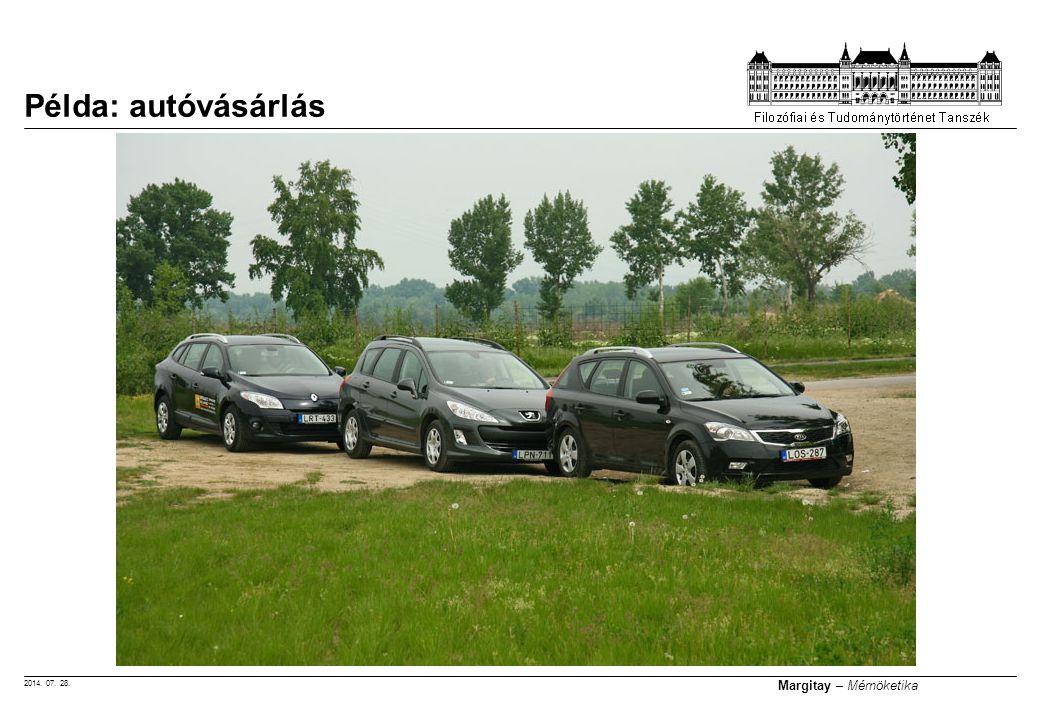 2014. 07. 28. Margitay – Mérnöketika Példa: autóvásárlás