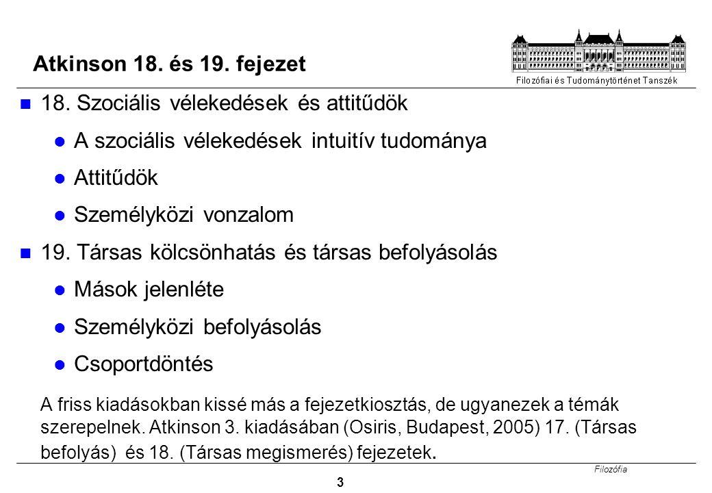 Filozófia 14 Területek a pszichológián belül Kísérleti pszi.