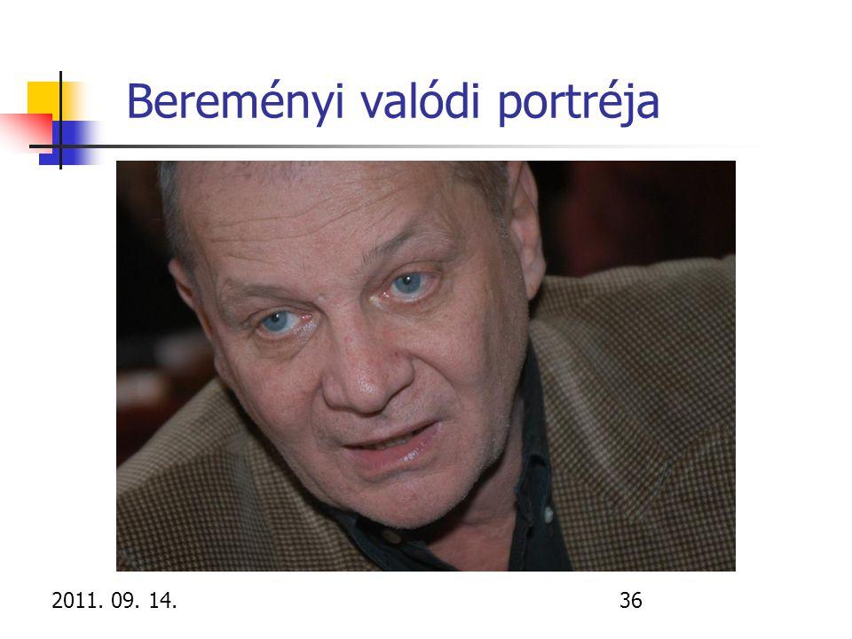 2011. 09. 14.36 Bereményi valódi portréja
