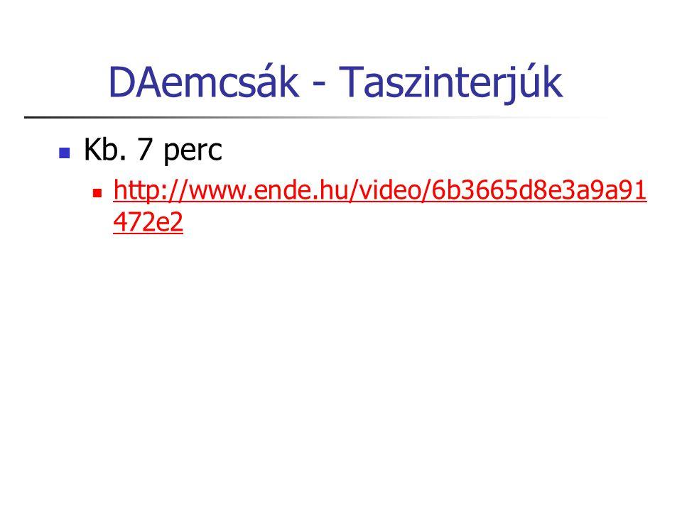 DAemcsák - Taszinterjúk Kb.