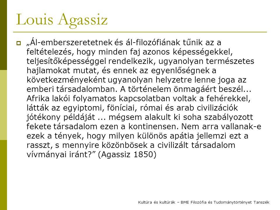 """Louis Agassiz  """"Ál-emberszeretetnek és ál-filozófiának tűnik az a feltételezés, hogy minden faj azonos képességekkel, teljesítőképességgel rendelkezik, ugyanolyan természetes hajlamokat mutat, és ennek az egyenlőségnek a következményeként ugyanolyan helyzetre lenne joga az emberi társadalomban."""