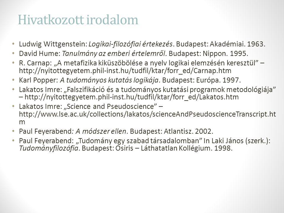Hivatkozott irodalom Ludwig Wittgenstein: Logikai-filozófiai értekezés.