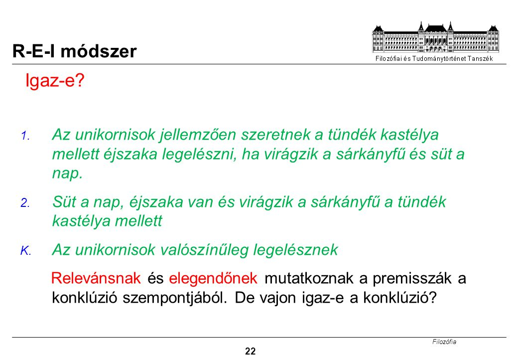 Filozófia 22 R-E-I módszer Igaz-e.1.