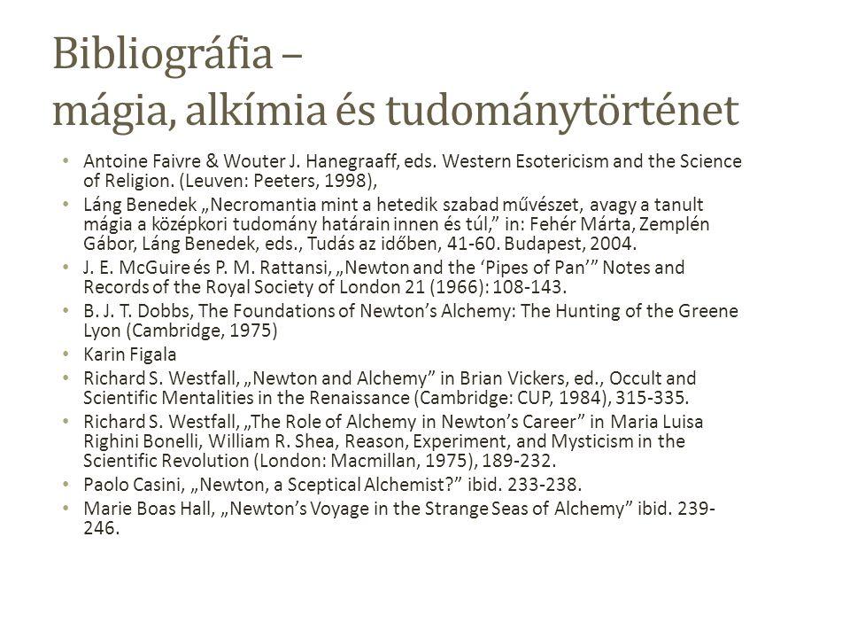 Bibliográfia – mágia, alkímia és tudománytörténet Antoine Faivre & Wouter J.