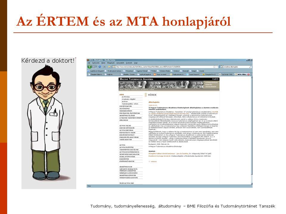 Az ÉRTEM és az MTA honlapjáról Tudomány, tudományellenesség, áltudomány – BME Filozófia és Tudománytörténet Tanszék