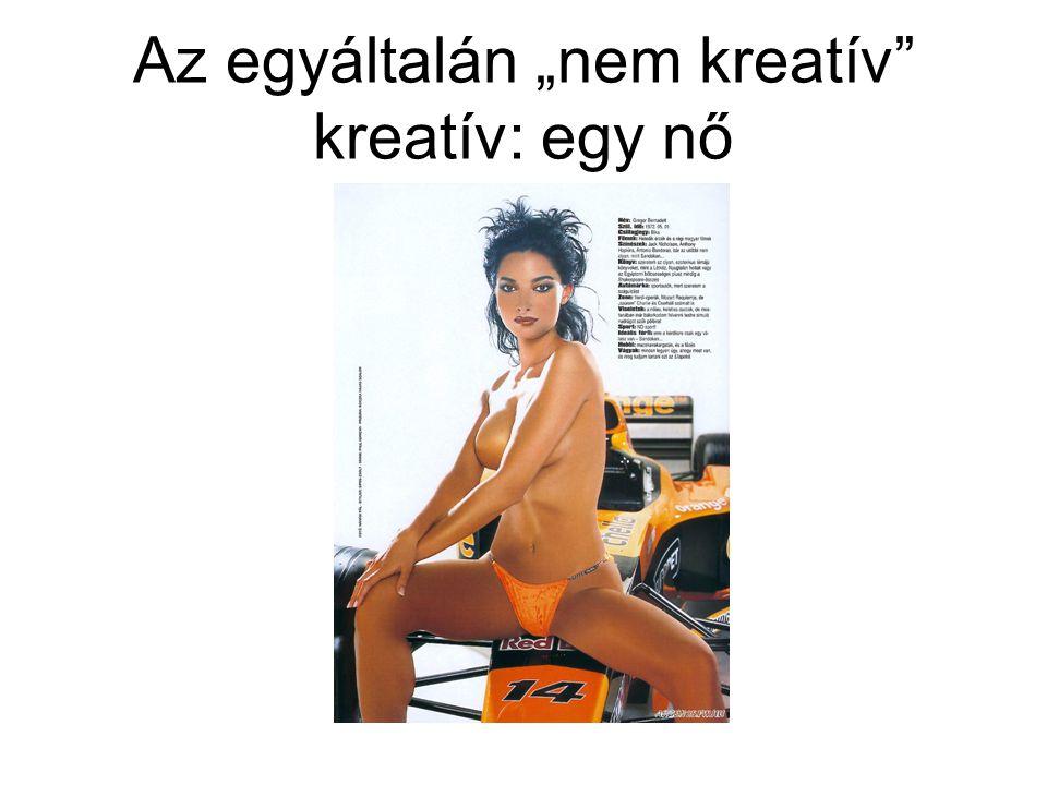 """Az egyáltalán """"nem kreatív"""" kreatív: egy nő"""