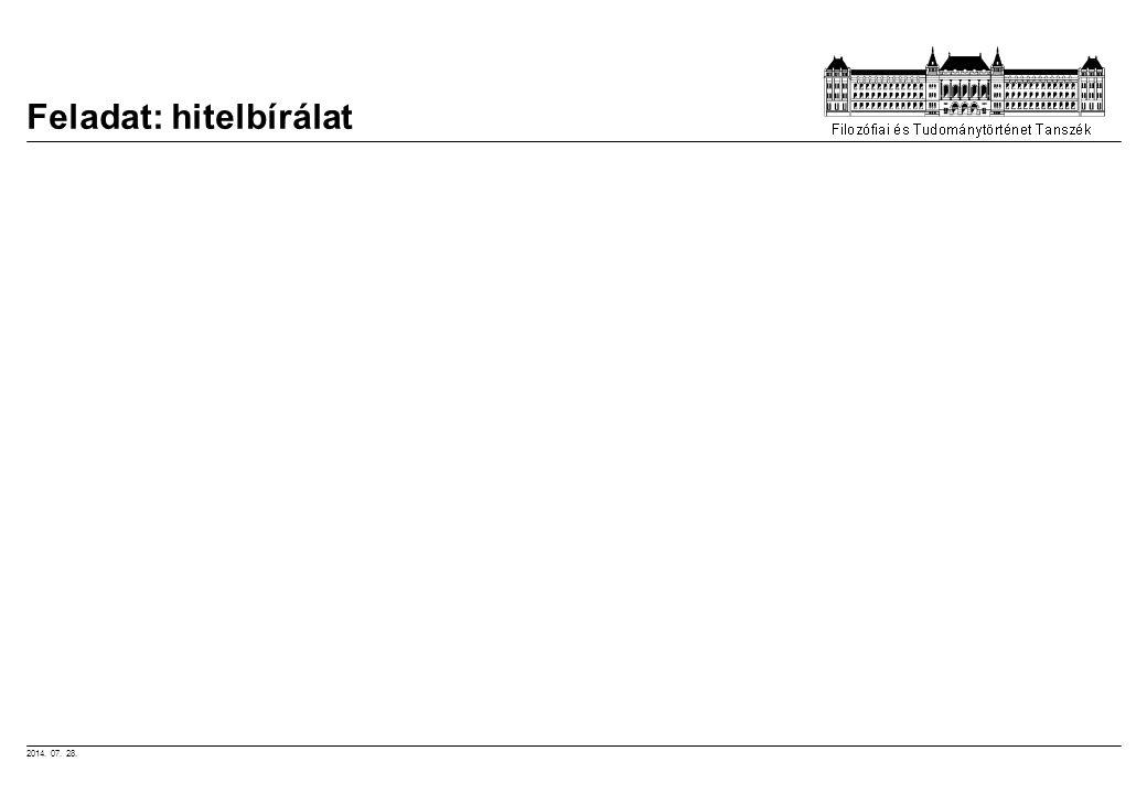 2014. 07. 28. Feladat: hitelbírálat