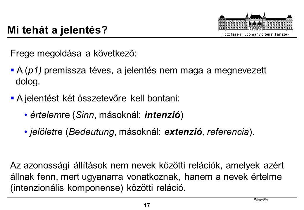 Filozófia 17 Mi tehát a jelentés.