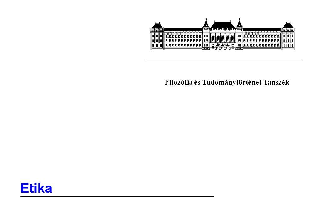 12 Filozófia Erényetika III.Újabb képviselői is léteznek.