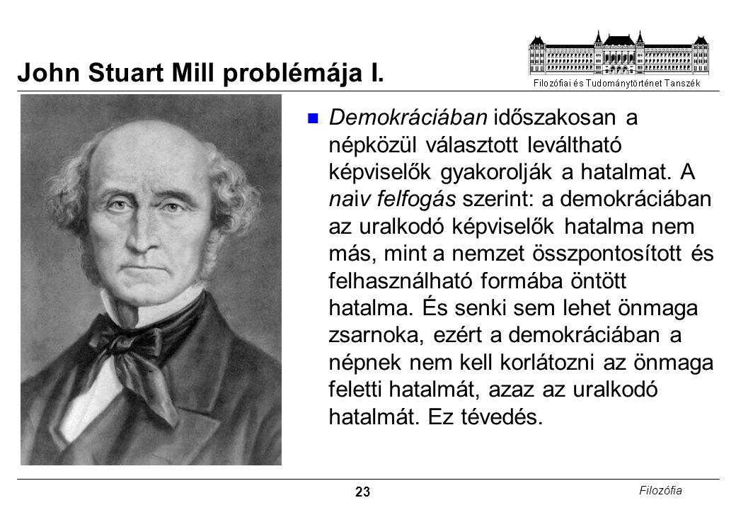 23 Filozófia John Stuart Mill problémája I.