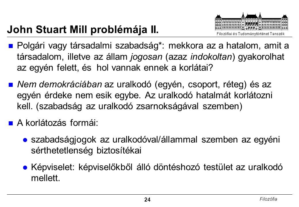 24 Filozófia John Stuart Mill problémája II.
