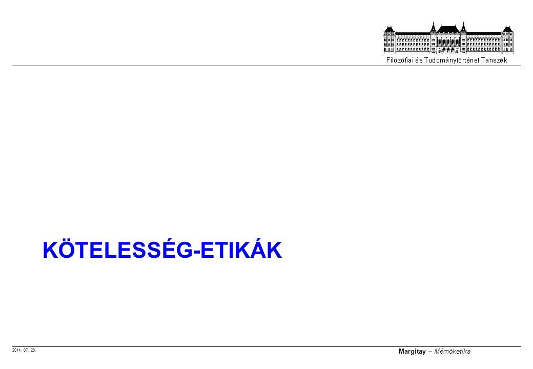 2014. 07. 28. Margitay – Mérnöketika KÖTELESSÉG-ETIKÁK