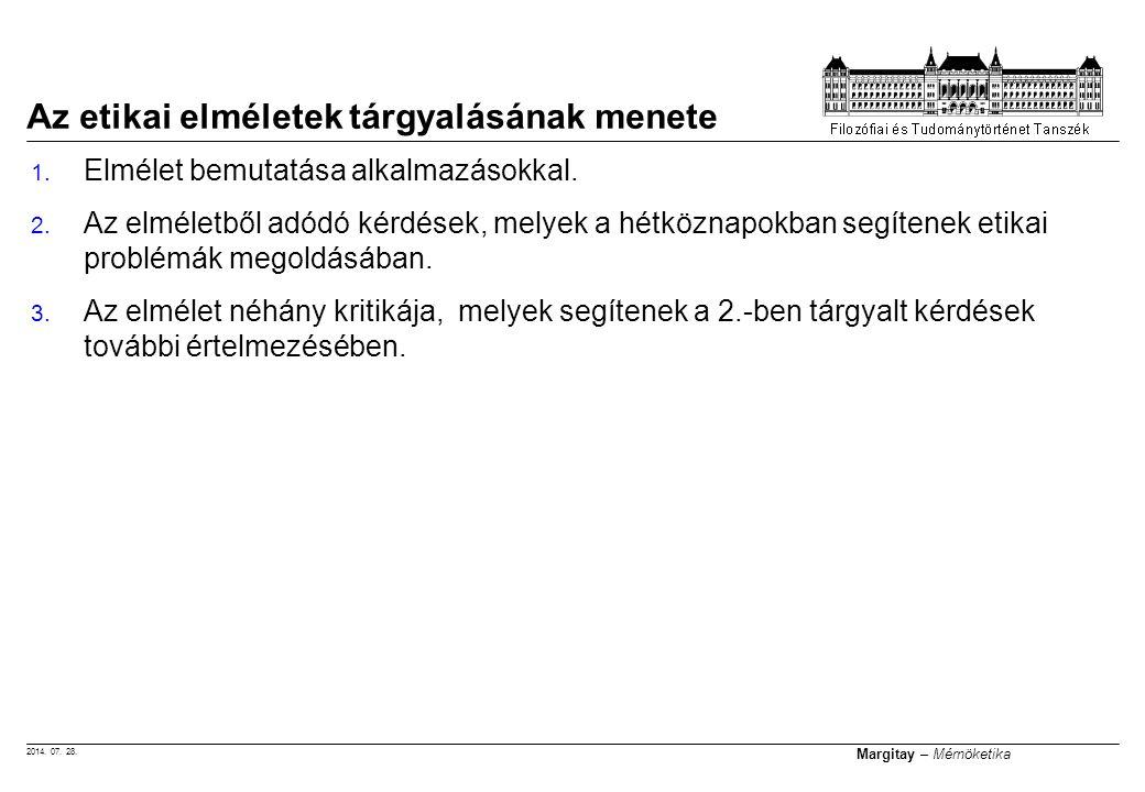 2014. 07. 28. Margitay – Mérnöketika 1. Elmélet bemutatása alkalmazásokkal.