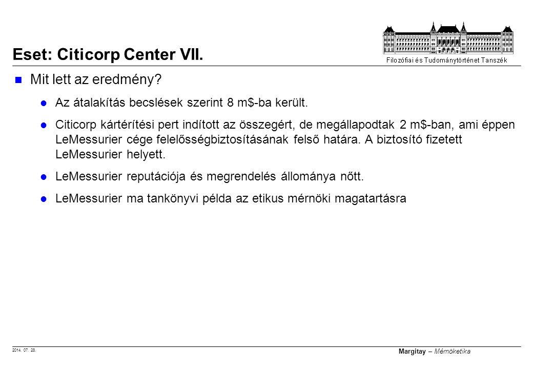 2014. 07. 28. Margitay – Mérnöketika Mit lett az eredmény.