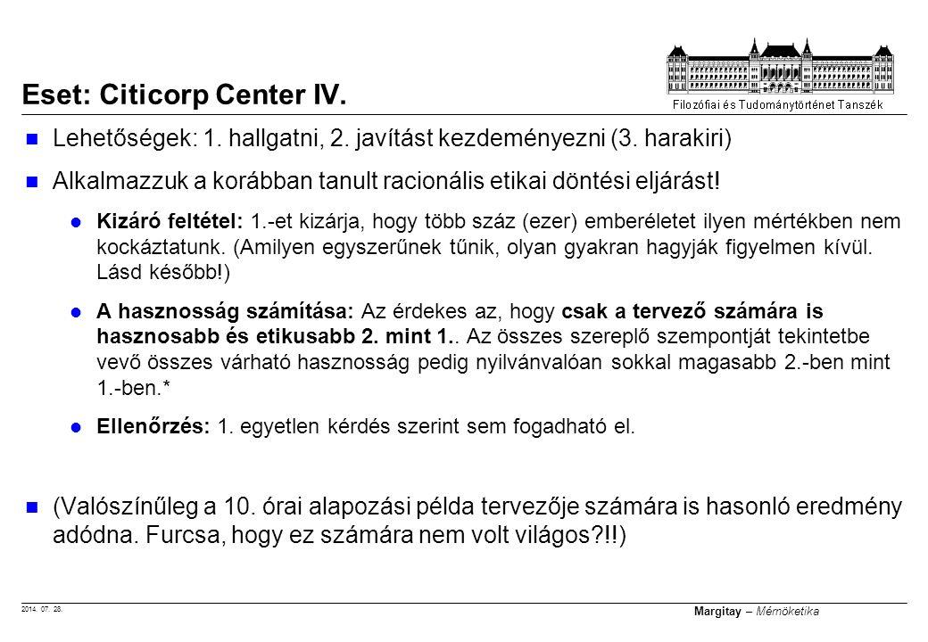 2014. 07. 28. Margitay – Mérnöketika Lehetőségek: 1.
