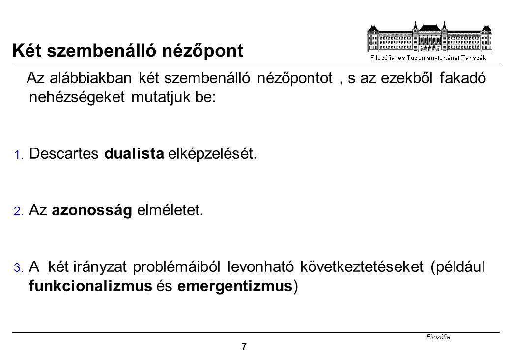 Filozófia 18 Megoldás III.: Funkcionalizmus II.