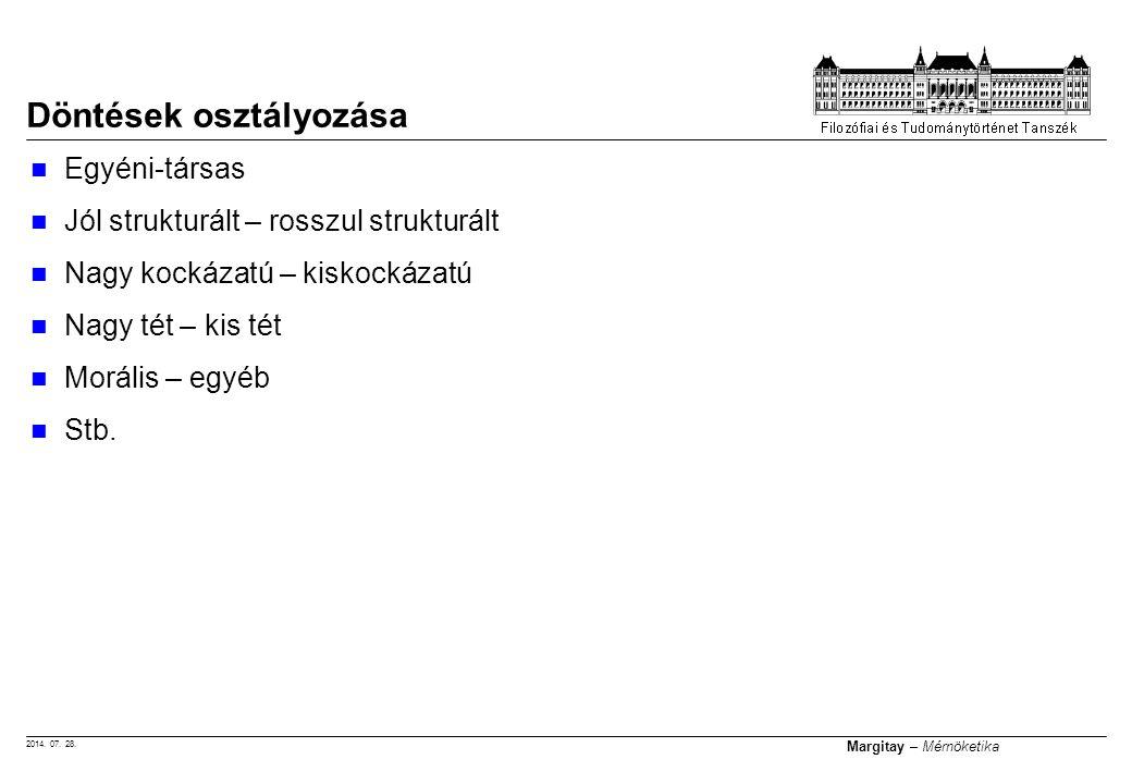 2014.07. 28. Margitay – Mérnöketika Összehasonlítás: táblázat és fa I.