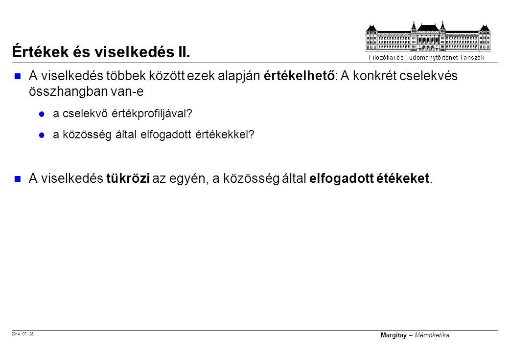 2014.07. 28. Margitay – Mérnöketika Értékek és viselkedés II.