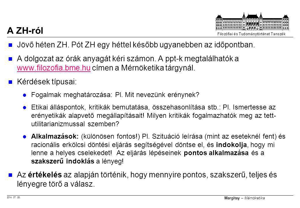 2014. 07. 28. Margitay – Mérnöketika Jövő héten ZH.