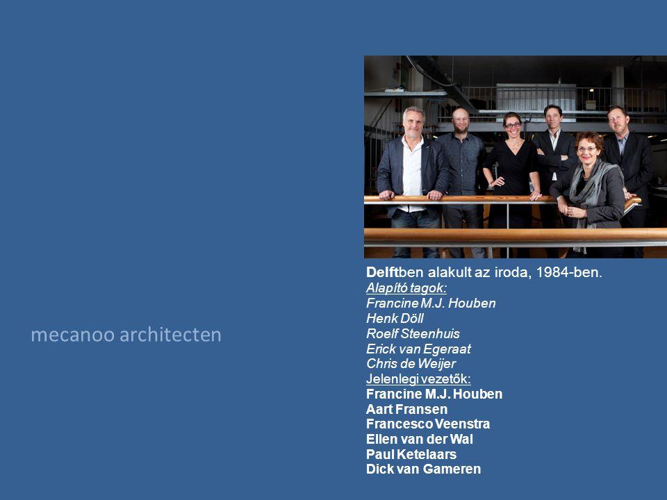 Delftben alakult az iroda, 1984-ben. Alapító tagok: Francine M.J.