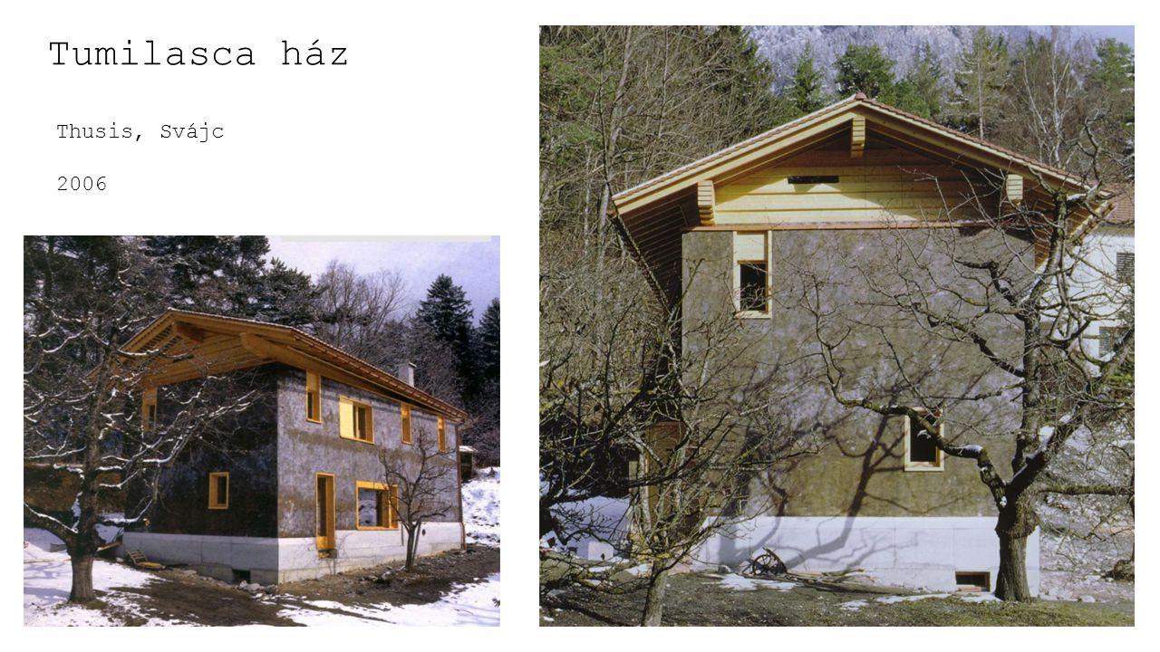 Tumilasca ház Thusis, Svájc 2006