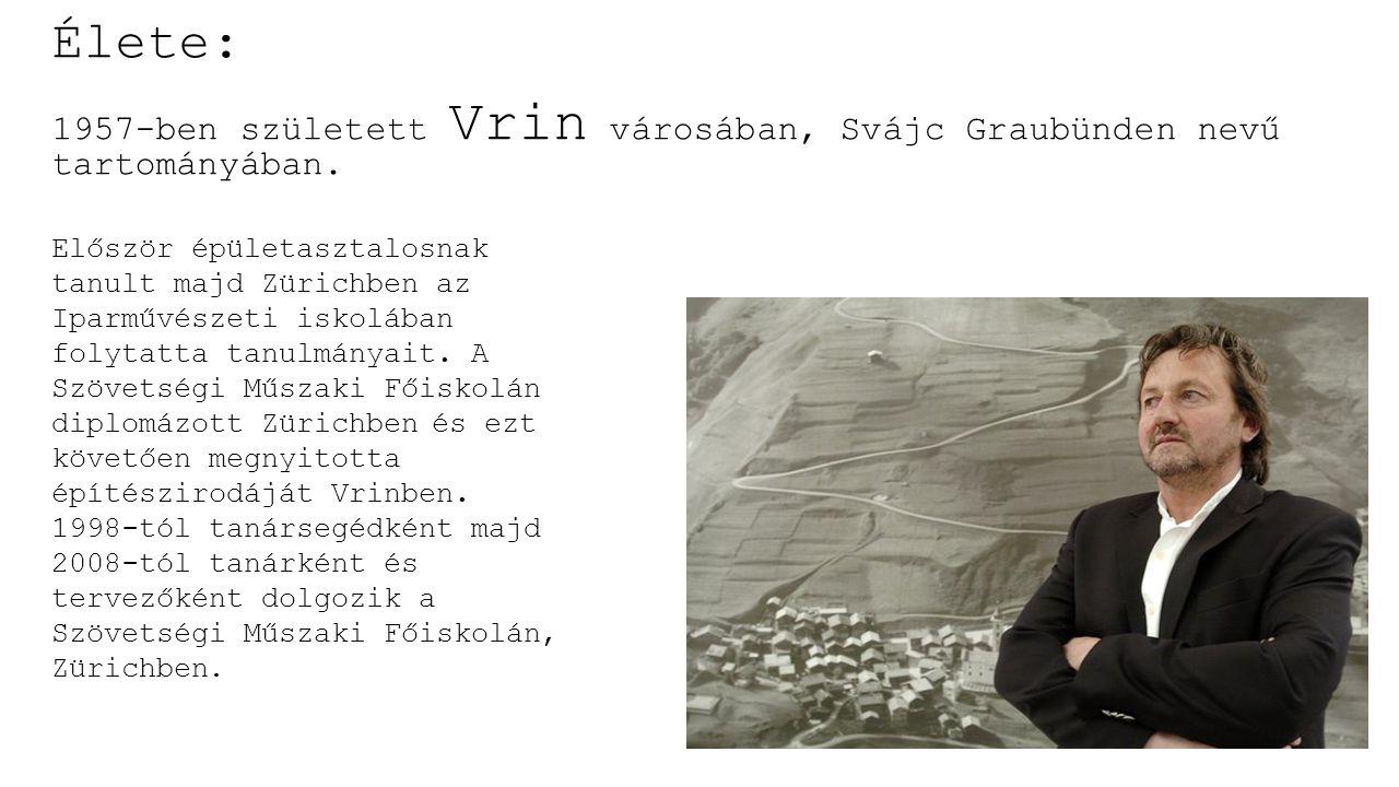 Élete: 1957-ben született Vrin városában, Svájc Graubünden nevű tartományában.