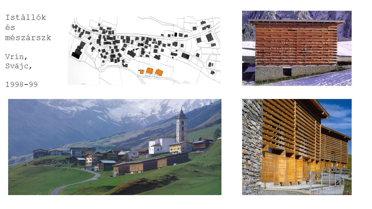 Istállók és mészárszk Vrin, Svájc, 1998-99