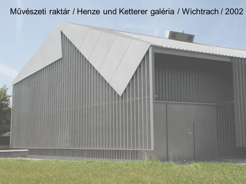 Művészeti raktár / Henze und Ketterer galéria / Wichtrach / 2002