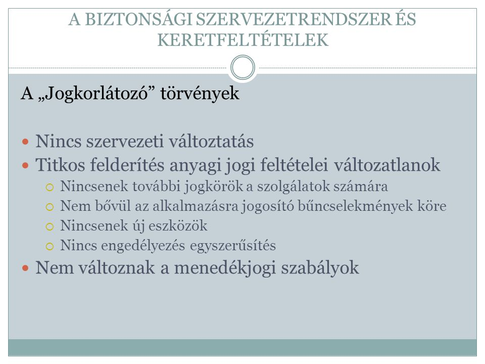 """A TITKOS FELDERÍTÉSRE VONATKOZÓ DÖNTÉSEK Szemben a trenddel: 2002: Titkos adatszerzés 2003: Célhozkötöttségi szabályok a bizonyításban  Általános célhozkötöttség (súlyos bűncselekmények)  Konkrét célhozkötöttség (amire az engedély szól)  2010: vissza az általános célhozkötöttséghez 2006-2007: Hírközlési kísérőadatok  Átpolitizált vita az Európai Unióban  Vita a nemzeti implementáció során  Lobbiérdekek jogbiztonsági köntösben  Terrorellenes cél mint """"gyanús cél"""