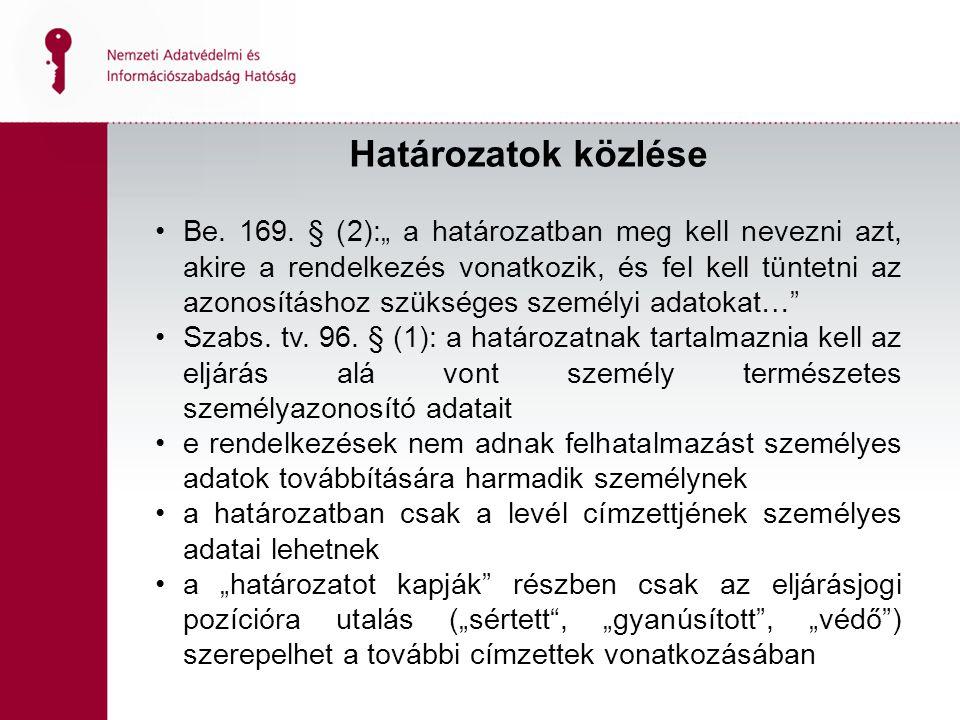Határozatok közlése Be.169.