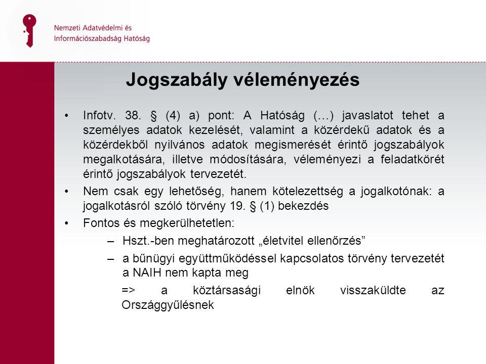 Jogszabály véleményezés Infotv.38.