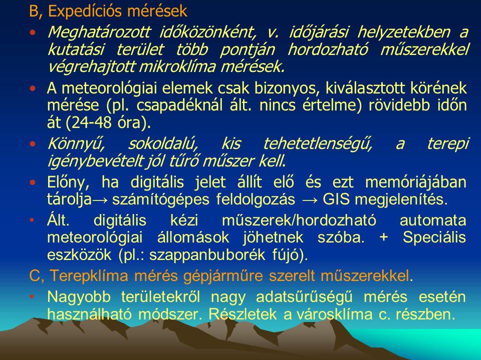 B, Expedíciós mérések Meghatározott időközönként, v.