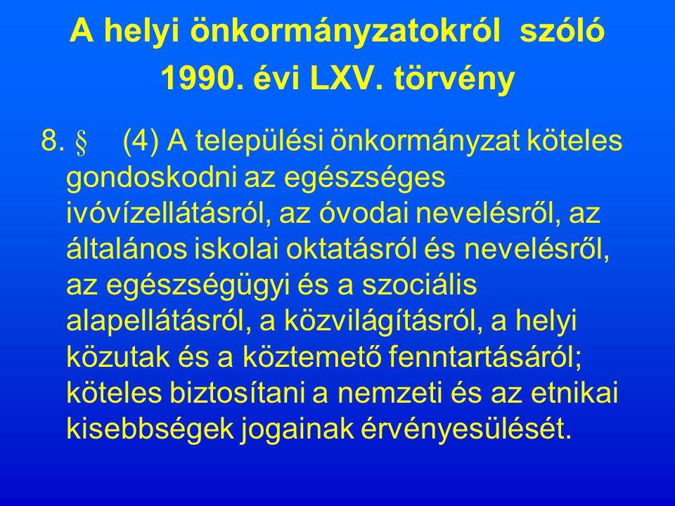 A MAGYAR KÖZTÁRSASÁG ALKOTMÁNYA 70/E.