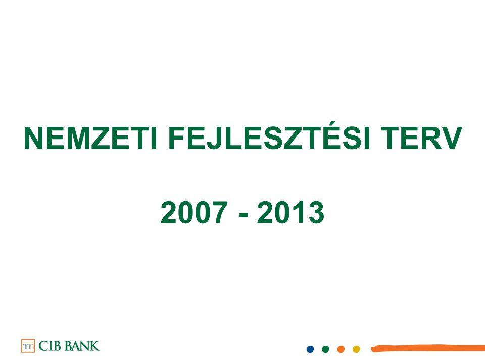 NEMZETI FEJLESZTÉSI TERV 2007 - 2013
