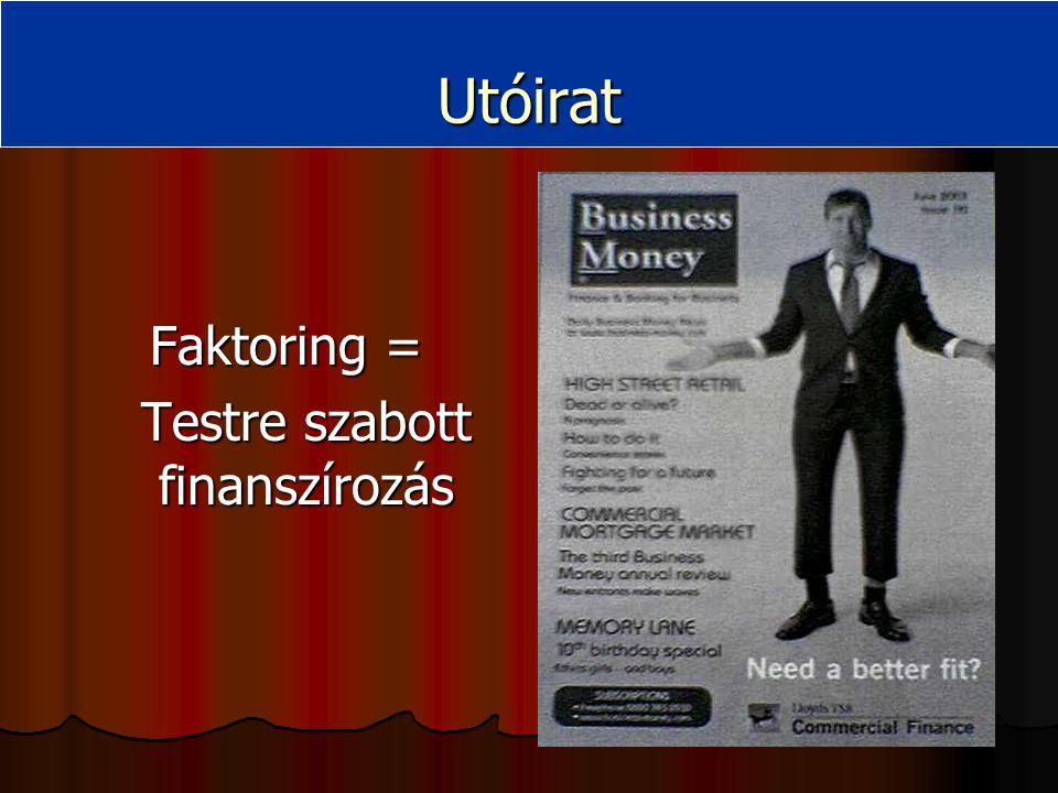 26 Utóirat Faktoring = Testre szabott finanszírozás