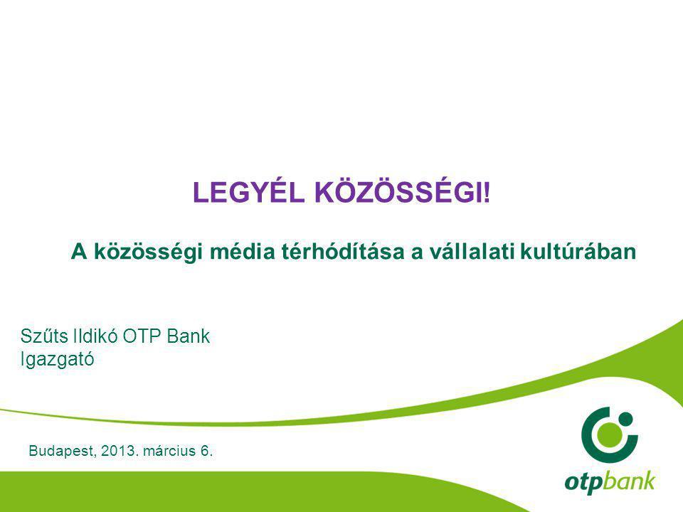 12 3 csatorna 2 brand Külön pénzügyi edukációs platform AZ OTP BANK JELENLÉTE A KÖZÖSSÉGI TÉRBEN