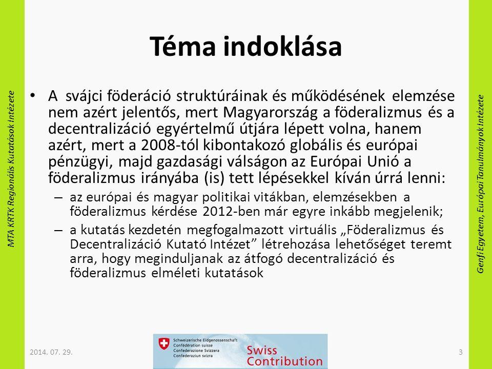"""MTA KRTK Regionális Kutatások Intézete Genfi Egyetem, Európai Tanulmányok Intézete Téma indoklása A svájci föderáció struktúráinak és működésének elemzése nem azért jelentős, mert Magyarország a föderalizmus és a decentralizáció egyértelmű útjára lépett volna, hanem azért, mert a 2008-tól kibontakozó globális és európai pénzügyi, majd gazdasági válságon az Európai Unió a föderalizmus irányába (is) tett lépésekkel kíván úrrá lenni: – az európai és magyar politikai vitákban, elemzésekben a föderalizmus kérdése 2012-ben már egyre inkább megjelenik; – a kutatás kezdetén megfogalmazott virtuális """"Föderalizmus és Decentralizáció Kutató Intézet létrehozása lehetőséget teremt arra, hogy meginduljanak az átfogó decentralizáció és föderalizmus elméleti kutatások 2014."""