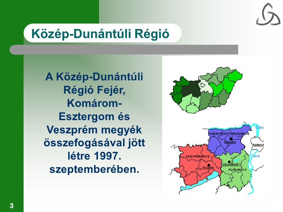 3 Közép-Dunántúli Régió A Közép-Dunántúli Régió Fejér, Komárom- Esztergom és Veszprém megyék összefogásával jött létre 1997.