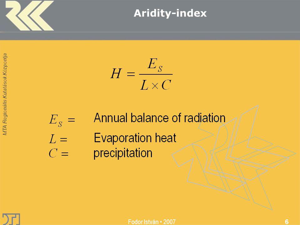MTA Regionális Kutatások Központja Fodor István 2007 7 Aridity-index nívóhalmazai