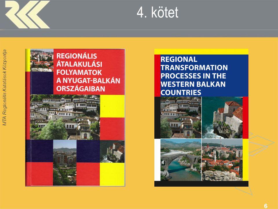 MTA Regionális Kutatások Központja 6 4. kötet