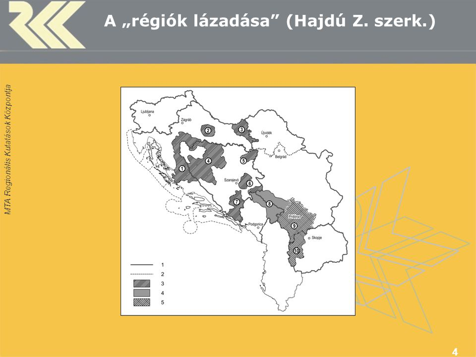 """MTA Regionális Kutatások Központja 4 A """"régiók lázadása (Hajdú Z. szerk.)"""