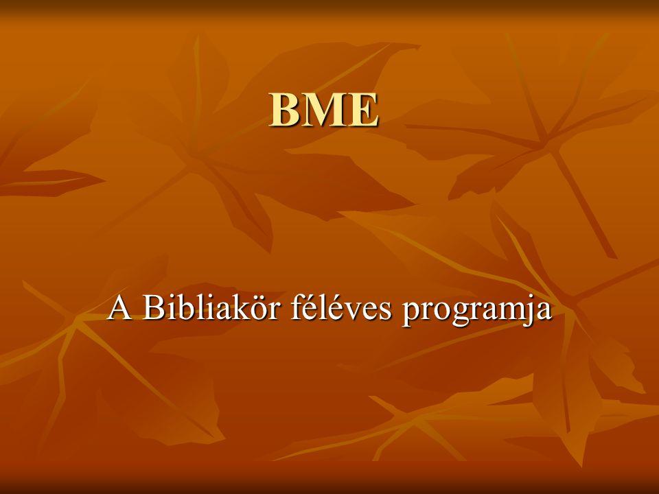 BME A Bibliakör féléves programja