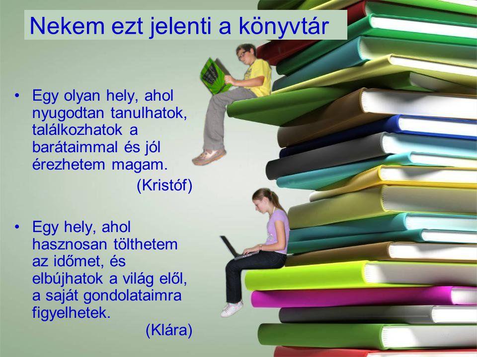 7 Mit nyújt iskolánk könyvtára.