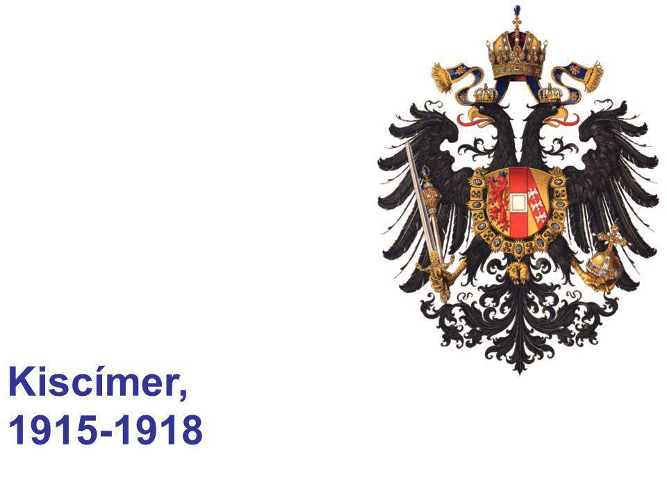 Kiscímer, 1915-1918