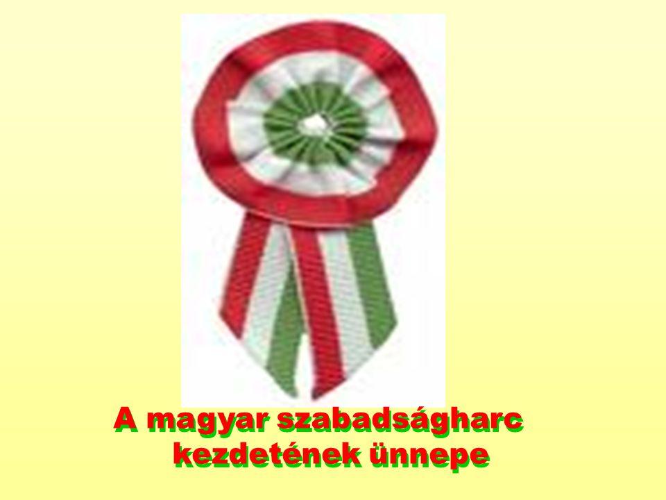A magyar szabadságharc kezdetének ünnepe