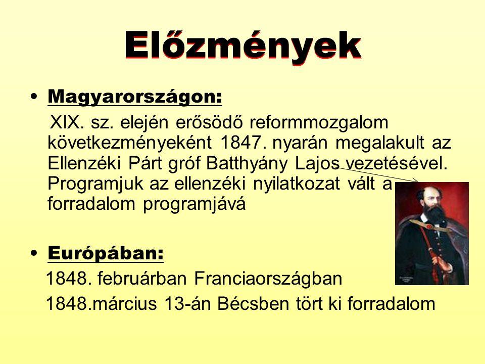 Magyarországon: XIX. sz. elején erősödő reformmozgalom következményeként 1847. nyarán megalakult az Ellenzéki Párt gróf Batthyány Lajos vezetésével. P