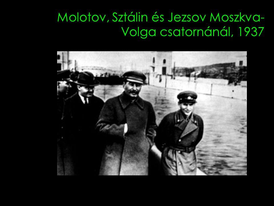 Molotov, Sztálin és Jezsov Moszkva- Volga csatornánál, 1937