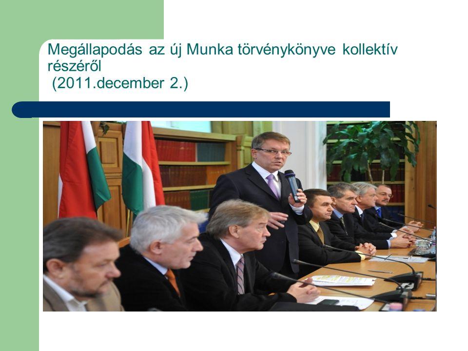 Megállapodás az új Munka törvénykönyve kollektív részéről (2011.december 2.)