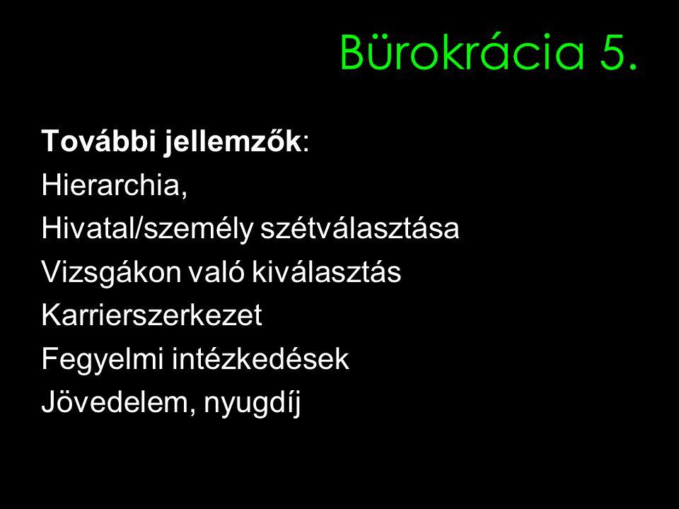 Bürokrácia 5.